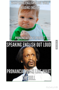 WHISPERING ENGLISH ALONE WHILE  READING ENGLISH  PRONUNCIATION IS PERFECT  SPEAKING ENGLISH OUT LOUD  PRONANCIATIONIS WHAT