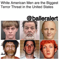 "White American Men are the Biggest Terror Threat in the United States -Blogged by: @RaquelHarrisTV ⠀⠀⠀⠀⠀⠀⠀ ⠀⠀⠀⠀⠀⠀⠀ Surprise, surprise? ⠀⠀⠀⠀⠀⠀⠀ ⠀⠀⠀⠀⠀⠀⠀ White American men are the biggest terror threat in the United States, according to a study done by the New America Foundation. ⠀⠀⠀⠀⠀⠀⠀ ⠀⠀⠀⠀⠀⠀⠀ After a review of ""terror"" attacks done on U.S. grounds since September 11, 2001, the Washington-based research organization found that the majority were works of radical, anti-government groups or white supremacists. ⠀⠀⠀⠀⠀⠀⠀ ⠀⠀⠀⠀⠀⠀⠀ In addition, since Trump took office more Americans have been killed by white American men with no connection to Islam in comparison to Muslim terrorists or foreigners. ⠀⠀⠀⠀⠀⠀⠀ ⠀⠀⠀⠀⠀⠀⠀ Which is ironic since Trump signed the since-revised executive order to ban Muslim-majority countries from entering the U.S. claiming it was to protect Americans from ""radical Islamic terrorists."" However, in his last eight months of presidency more Americans have been killed by white males. ⠀⠀⠀⠀⠀⠀⠀ ⠀⠀⠀⠀⠀⠀⠀ Some of the most recents incidents are as follows: ⠀⠀⠀⠀⠀⠀⠀ ⠀⠀⠀⠀⠀⠀⠀ - Jeremy Joseph Christian, who this past May harassed Muslim teenagers on a train saying, ""We need Americans here.""⠀⠀⠀⠀⠀⠀⠀⠀⠀ ⠀⠀⠀⠀⠀⠀⠀ ⠀⠀⠀⠀⠀⠀⠀ - The 28-year-old white man from Baltimore who drove all the way to New York to kill Timothy Caughman, a 66-year-old black man. ⠀⠀⠀⠀⠀⠀⠀ ⠀⠀⠀⠀⠀⠀⠀ - The white supremacist, who drove his car into a crowd of anti-racist supporters killing a woman and injuring about 19 people in Charlottesville. ⠀⠀⠀⠀⠀⠀⠀ ⠀⠀⠀⠀⠀⠀⠀ And most recently, the Las Vegas shooting where Stephen Paddock ......to read the rest log on to BallerAlert.com (clickable link on profile): White American Men are the Biggest  Terror Threat in the United States  @balleralert White American Men are the Biggest Terror Threat in the United States -Blogged by: @RaquelHarrisTV ⠀⠀⠀⠀⠀⠀⠀ ⠀⠀⠀⠀⠀⠀⠀ Surprise, surprise? ⠀⠀⠀⠀⠀⠀⠀ ⠀⠀⠀⠀⠀⠀⠀ White American men are the biggest terror threat in the United States, according to a study done by the New America Foundation. ⠀⠀⠀⠀⠀⠀⠀ ⠀⠀⠀⠀⠀⠀⠀ After a review of ""terror"" attacks done on U.S. grounds since September 11, 2001, the Washington-based research organization found that the majority were works of radical, anti-government groups or white supremacists. ⠀⠀⠀⠀⠀⠀⠀ ⠀⠀⠀⠀⠀⠀⠀ In addition, since Trump took office more Americans have been killed by white American men with no connection to Islam in comparison to Muslim terrorists or foreigners. ⠀⠀⠀⠀⠀⠀⠀ ⠀⠀⠀⠀⠀⠀⠀ Which is ironic since Trump signed the since-revised executive order to ban Muslim-majority countries from entering the U.S. claiming it was to protect Americans from ""radical Islamic terrorists."" However, in his last eight months of presidency more Americans have been killed by white males. ⠀⠀⠀⠀⠀⠀⠀ ⠀⠀⠀⠀⠀⠀⠀ Some of the most recents incidents are as follows: ⠀⠀⠀⠀⠀⠀⠀ ⠀⠀⠀⠀⠀⠀⠀ - Jeremy Joseph Christian, who this past May harassed Muslim teenagers on a train saying, ""We need Americans here.""⠀⠀⠀⠀⠀⠀⠀⠀⠀ ⠀⠀⠀⠀⠀⠀⠀ ⠀⠀⠀⠀⠀⠀⠀ - The 28-year-old white man from Baltimore who drove all the way to New York to kill Timothy Caughman, a 66-year-old black man. ⠀⠀⠀⠀⠀⠀⠀ ⠀⠀⠀⠀⠀⠀⠀ - The white supremacist, who drove his car into a crowd of anti-racist supporters killing a woman and injuring about 19 people in Charlottesville. ⠀⠀⠀⠀⠀⠀⠀ ⠀⠀⠀⠀⠀⠀⠀ And most recently, the Las Vegas shooting where Stephen Paddock ......to read the rest log on to BallerAlert.com (clickable link on profile)"