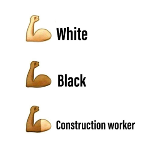 Dank, Meme, and Memes: White  Black  Construction worker Very low effort meme by IlConteiacula MORE MEMES