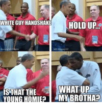 Bruh 😂: WHITE GUY HANDSHAKE  WHITE GUY HANDSHAKE  HIIIpe  TODD  b.com/NBAMeme  NBA Memes OC  WHAT UP  IS THAT THE  YOUNG OMV BROTHA? Bruh 😂