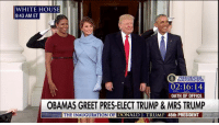 President Obama and First Lady MichelleObama greet President-elect DonaldTrump and soon-to-be First Lady MelaniaTrump at the White House on InaugurationDay.: WHITE HOUSE  9:43 AM ET  02:16:14  RS  MIN  SEC  OATH OF OFFICE  OBAMAS GREET PRES-ELECT TRUMP & MRS TRUMP  THE INAUGURATION OF  DONALD J. TRUM  45th PRESIDENT President Obama and First Lady MichelleObama greet President-elect DonaldTrump and soon-to-be First Lady MelaniaTrump at the White House on InaugurationDay.