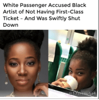 "Memes, Racism, and Brave: White Passenger Accused Black  Artist of Not Having First-Class  Ticket And Was Swiftly Shut  Down  17th soulja4 A white train passenger questioned a Black singer-songwriter over her first-class ticket and she was shut down by not only the star but her daughter as well. Jamelia, a British R&B star and model, explained what happened after she wrapped up a photo shoot and caught a train at London Euston station with her youngest daughter, Tiani. The 36-year-old posted a series of tweets on the matter Thursday, Jan. 12.Jamelia later explained more about the situation on her blog. ""I need to say, at this point, this situation is far from unique,"" the singer wrote. ""Most of my train travel is first class, and I would estimate that at least 60 percent of the time, I experience this exchange with either another passenger or someone working for the train company. It's irritating, embarrassing, but I, like many affluent, Black women, accept it as an annoying part of the space I occupy in society."" Jamelia went on to explain she and her daughters, Tiani and Teja, recently had a conversation about institutionalized racism and the importance of speaking up about racist treatment. ""We decided that, from now on, we're going to help people out,"" Jamelia said. ""We are going to be brave and tell them, 'I don't like that you did-said that.' I was and am so proud of the bravery my daughter displayed. Yes, she is being taught to respect her elders, but she is also being taught to effectively communicate her genuine feelings, no matter who it may be."" The singer also addressed criticism over her pulling the race card. ""I also received tweets asking why I felt the need to tweet about it, why didn't I just keep it to myself, I have a chip on my shoulder, I'm attention seeking and [I'm] 'always playing the race card,'"" Jamelia wrote. ""If I was to tweet every single racist incident that happened to me as it happened, you would be on the floor. ""The problem is that we don't tell you, we speak about it amongst ourselves and you get to carry on about your day not realizing you've ruined ours,"" she continued. ""I tweeted because I wanted you to read it. I wanted you to be aware of this happening. 17thsoulja"