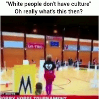 """Funny, White People, and White: """"White people don't have culture""""  Oh really what's this then?  ID  VI-TRIO Explain this😂 HoodClips"""