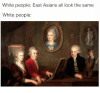 """Memes, White People, and Good: White people: East Asians all look the same  White people <p>Good times. via /r/memes <a href=""""https://ift.tt/2upEYDg"""">https://ift.tt/2upEYDg</a></p>"""