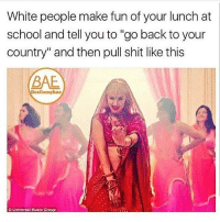 """universal music: White people make fun of your lunch at  school and tell you to """"go back to your  country"""" and then pull shit like this  BAE  Universal Music Group"""