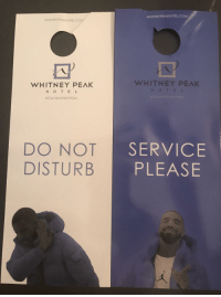 Hotel, Com, and Whitney: WHITNEYPEAKHOTEL.COM  WHITNEYPEAKHOTEL CON  WHITNEY PEAK  HOTEL  WHITNEY PEAK  #STAYVVHITNEYPEAK  DO NOT  DISTURB  SERVICE  PLEASE These door cards in my hotel