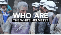 WHO ARE  THE WHITE HELMETS? And the winner of the Oscar goes to.........Al Quaida...........
