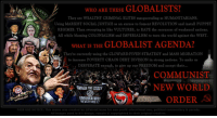 Cloward Piven: WHO ARE THESE GLOBALISTS?  They are WEALTHY CRIMINAL ELITES masquerading as HUMANITARIANS.  Using MARXIST SOCIAL JUSTICE as an excuse to foment REVOLUTION and install PUPPET  REGIMES. Then swooping in like VULTURES, to RAPE the resources of weakened nations  All while blaming COLONIALISM and IMPERIALISM to turn the world against the WEST.  WHAT IS THE GLOBALIST AGENDA?  They're currently using the CLOWARD-PIVEN STRATEGY and MASS MIGRATION  to increase POVERTY CHAOS DEBT DIVISION in strong nations. To make us  DESPERATE enough, to give up our FREEDOM and accept their  安鬈'  焱  COMMUNIST  NEW WORLD  SMASH THE STATE  AMERICA WAS  NEVER GREAT  ORDER  ALL  KILL COPSS  FAIR USE NOTICE: This meme was created by @PatriotJayne for non-profit educational use, political commentary & parody  All images used in it's design, remain G copyrighted to their original creators