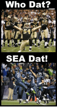 Nfl, New Orleans Saints, and Games: Who Dat?  ONFLMEMEZ  SEA Dat! SAINTS VS SEAHAWKS! LET THE GAMES BEGIN..