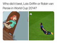 Soccer, Sports, and World Cup: Who did it best, Lois Griffin or Robin van  Persie in World Cup 2014? Tough choice
