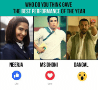 Sonam Kapoor or Sushant Singh Rajput or Aamir Khan .: WHO DO YOU THINK GAVE  THE BEST PERFORMANCE OF THE YEAR  MS DHONI  NEERJA  DANGAL  Like  Love Sonam Kapoor or Sushant Singh Rajput or Aamir Khan .