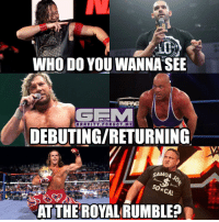 Yea I know omega will not debut, I made this meme before his announcement. If you don't know, Omega announced earlier today that he's resigning with NJPW. newjapanprowrestling prowrestling wrestling wwe nxt kennyomega shawnmichaels tyedillinger shinsukenakamura samoajoe kurtangle luchaunderground tna totalnonstopaction impactwrestling pwg: WHO DO YOU WANNA SEE  ONLY ON  GRAVITY. FOR GOT. ME  DEBUTINGIRETURNING.  SAMOA  RATTHE  ROYAL RUMBLE Yea I know omega will not debut, I made this meme before his announcement. If you don't know, Omega announced earlier today that he's resigning with NJPW. newjapanprowrestling prowrestling wrestling wwe nxt kennyomega shawnmichaels tyedillinger shinsukenakamura samoajoe kurtangle luchaunderground tna totalnonstopaction impactwrestling pwg