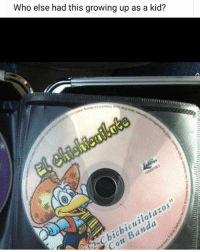 Growing Up, Memes, and 🤖: Who else had this growing up as a kid?  bichicuilotazos  Con Banda Still have it 😂😂