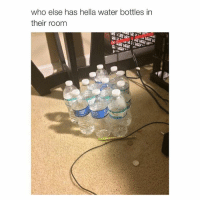 Lmao, Music, and Tidal: who else has hella water bottles in  their room My TIDAL premium subscription ended but I still am able to listen to music lmao