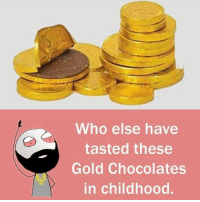 Mast tasty hote the 😋: Who else have  tasted these  Gold Chocolates  in childhood Mast tasty hote the 😋