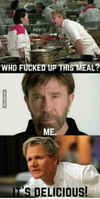 Who, This, and Delicious: WHO FUCKED UP THIS MEAL?  ME  ITS DELICIOUS