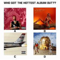 Parental Advisory, Content, and Got: WHO GOT THE HOTTEST ALBUM OUT??  ADVISORY  EPLICIT CONTENT  KAMIKAZE  TIKCUS  PARENTAL  ADVISORY  EIPLICIT CONTENT  üisiin Which one? 🤔 https://t.co/VtDo5h9qA6