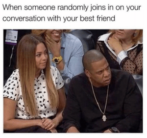 Who invited you here? #Memes #Beyonce #JayZ #Entertainment: Who invited you here? #Memes #Beyonce #JayZ #Entertainment