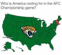 America has spoken! https://t.co/Q3PwZQqrXF: Who is America rooting for in the AFC  Chamipionship game?  MEMES America has spoken! https://t.co/Q3PwZQqrXF