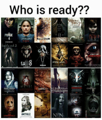 Halloween, Memes, and Scream: Who is ready??  WRONG  LAST RESORT  THE  PURGE  OPPHAN2  HALLOWEEN  ights ou  CULT OF  SCREAM  TERMINATOR  PHOENX FORGOTTEN  ANYVILLE  THE Who's your movie date?