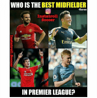 Who❓: WHO IS THE BEST MIDFIELDER  -Karan  Instat roll  Soccer  CHEVROLET  Ely  Emira  Standard  Chartered  IN PREMIER LEAGUE? Who❓