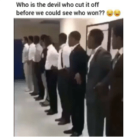 Crazy, Funny, and Devil: Who is the devil who cut it off  before we could see who won?? Damnnn crazy!!🙄
