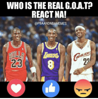 Memes, Nba, and The Real: WHO IS THE REAL G.OATP  REACT NA!  (a PBA ANDNBAMEMES  23 MJ ❤  © PBA AND NBA MEMES  - HAMMURABI