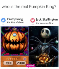 cast your vote! there can only be one 👑: who is the real Pumpkin King?  Pumpking  Jack Skellington  the king of ghost  the pumpkin king  1800 20000  Maverick shdar cast your vote! there can only be one 👑