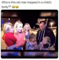 Memes, Old Man, and Old: Who is this old man trapped in a child's  body?? - DM This To A Friend😂 Follow 👉 @stonerjoke