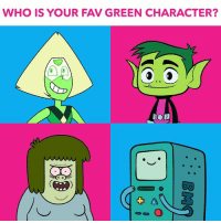 Dank, Beastly, and Boy: WHO IS YOUR FAV GREEN CHARACTER?  C C Who's your favorite green character...Peridot, Beast Boy, Muscle Man, or BMO? ✳️ #CNVote