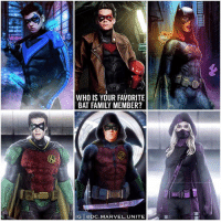 Family, Memes, and Happy: WHO IS YOUR FAVORITE  BAT FAMILY MEMBER?  IG @DC.MARVEL.UNITE Who Deserves a Solo Film? We already know NightWing and BatGirl will be getting their very own DCEU Spinoff Solo Films, they even have directors ! 😍🙌🏽 I'm so happy we're finally going to get the BatFamily we deserve on the big screen ! Hopefully some of them get introduced in TheBatman Film first, but Comment Below your Favorite ! DCExtendedUniverse 💥 ( Artists : @SavageComics & @Barrett.Digital & @SpdrmnkyOfficial & Unknown ) 🦇 DC