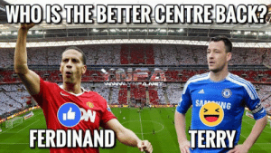 IN THERE PRIME, WHO WAS BETTER ?: WHO ISTHE BETTER CENTRE BACK?  ANE  Ww  SA NG  FERDINAND  TERRY  CD IN THERE PRIME, WHO WAS BETTER ?
