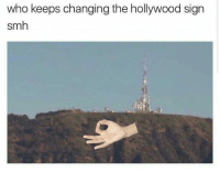 hollywood sign: who keeps changing the hollywood sign  smh
