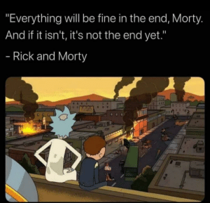 Who knew rick and Morty was wholesome?: Who knew rick and Morty was wholesome?