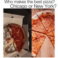 America, Chicago, and New York: Who makes the best pizza?  Chicago or New York? Got my first chicago pie last night and now i get why they call it a pie 🥧 i can see why some people would like that but ill stick with my new york slice hbu? duhmerica Headed to mall of america now be there in 3 hours if you near there hmu ✌️