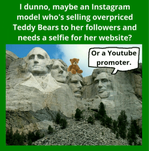Who needs a Teddy on Teddy photo op?: Who needs a Teddy on Teddy photo op?