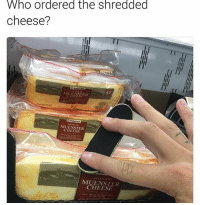 Memes, 🤖, and Muenster Cheese: Who ordered the shredded  cheese?  42  MUFNSTER  MUENSTER  CHEESE  LLISI ICED  MUENSTER  CHEESE SICK AFF RAWR XDXD ^.\ <33