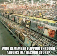 record store: WHO REMEMBER FLIPPINGTHROUGH  ALBUMS IN A RECORD STORE  ingfip.com