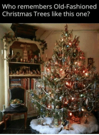#jussayin: Who remembers Old-Fashioned  Christmas Trees like this one'? #jussayin