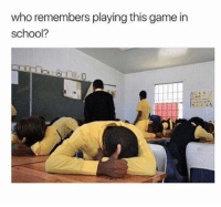 Memes, School, and Game: who remembers playing this game in  school? Who remembers?