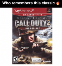 Memes, PlayStation, and Big Red: Who remembers this classic iM  PlayStation 2  GREATEST HITS  S PEC I AL E D ITI ON  CALLOUTYZ  BIG RED ONE  AM-  TCMF  es  TEEN  OnLinnE.  ACTIVISION  DROADBAND ONLY  ESRB I know a lot of you started with Modern Warfare but who remembers this ? 🔥