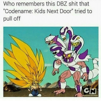 """Follow my bro @fuckboygoku for some funny ass memes😂🔥: Who remembers this DBZ shit that  """"Codename: Kids Next Door"""" tried to  pull off Follow my bro @fuckboygoku for some funny ass memes😂🔥"""