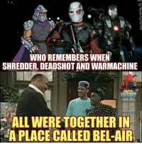 Batman, James Avery, and Memes: WHO REMEMBERS WHEN  SHREDDER, DEADSHOT AND WARMACHINE  ALL WERETOGETHERIN  A PLACE CALLED BEL-AIR The more you know!🌈 RIP James Avery aka Shredder deadshot willsmith warmachine freshprinceofbelair shredder tmnt cartoon marvel dccomics batman 90s nerds partynerdz ironman avengers suicidesquad teenagemutantninjaturtles