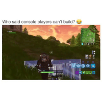 Anaconda, Bailey Jay, and Memes: Who said console players can't build?  42:00 1 0  499 600 600  0 100  200 HP  ILO  DIT Tag someone who thinks they can build 💀😂😂