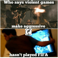 true dat! 😂: Who says violent games  make aggressive  hasn't played FIFA. true dat! 😂
