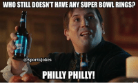 Lol.. could this be there year tho DoubleTap and Tag Philly and NFL Fans lol: WHO STILL DOESN'T HAVE ANY SUPER BOWL RINGs?  @SportsJokes  PHILLY PHILLY! Lol.. could this be there year tho DoubleTap and Tag Philly and NFL Fans lol