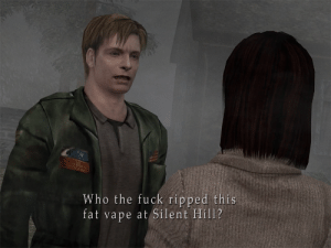 Vape, Fuck, and Fat: Who the fuck ripped this  fat vape at Silent Hill? Fat Vape