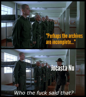 """""""Who the fuck said that"""" template from Full Metal Jacket: """"Who the fuck said that"""" template from Full Metal Jacket"""