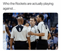 Basketball, Nba, and Sports: Who the Rockets are actually playing  against...  TS Looking tough 😂 nbamemes nbaplayoffs rockets warriors nba