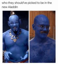 Aladdin, Nude, and Dank Memes: who they should've picked to be in the  new Aladdin He's a never nude @trashcanpaul